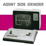 Agent Side Grinder – Hardware